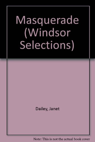 Masquerade (Windsor Selections) (9780862204075) by Janet Dailey