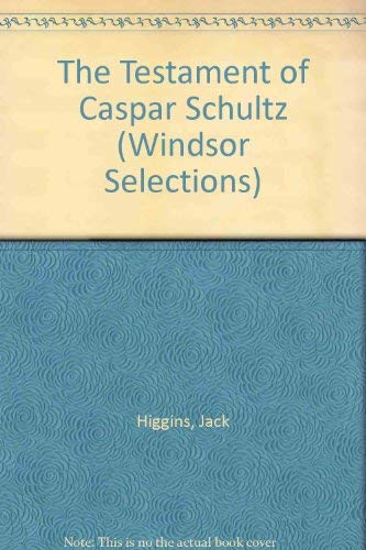9780862204136: The Testament of Caspar Schultz (Windsor Selections)
