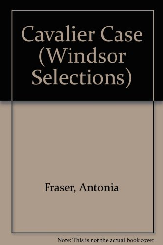 9780862204808: Cavalier Case (Windsor Selections)