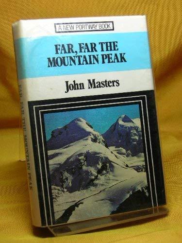 9780862205201: Far, Far the Mountain Peak (New Portway Reprints)