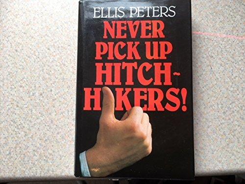 9780862205935: Never Pick Up Hitch-hikers! (New Portway Reprints)