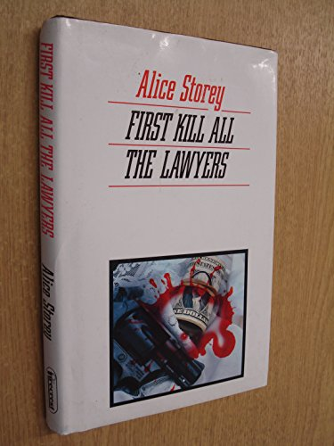 9780862206635: First Kill All the Lawyers (Firecrest Books)