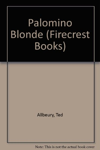 9780862206680: Palomino Blonde (Firecrest Books)