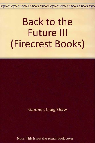 9780862206789: Back to the Future III (Firecrest Books)