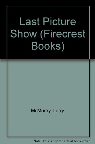 Last Picture Show (Firecrest Books) (9780862206857) by Larry McMurtry