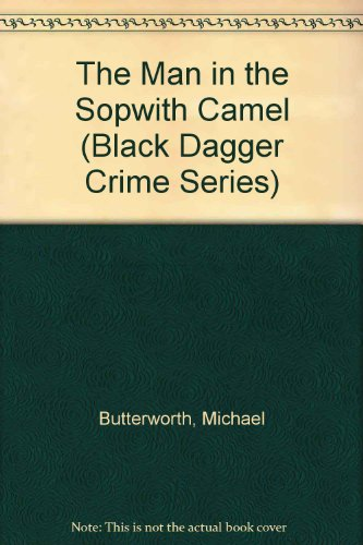 9780862207199: The Man in the Sopwith Camel (Black Dagger Crime Series)