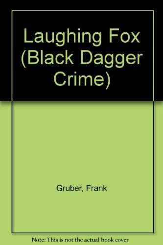 The Laughing Fox (Black Dagger Crime Series): Gruber, Frank