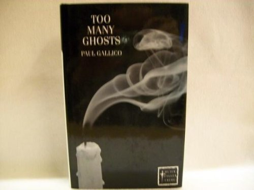 Too Many Ghosts (Black Dagger Crime Series) (0862207622) by Paul Gallico