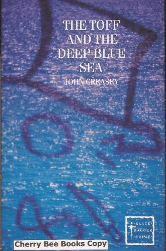 9780862207854: The Toff and the Deep Blue Sea (Black Dagger Crime)