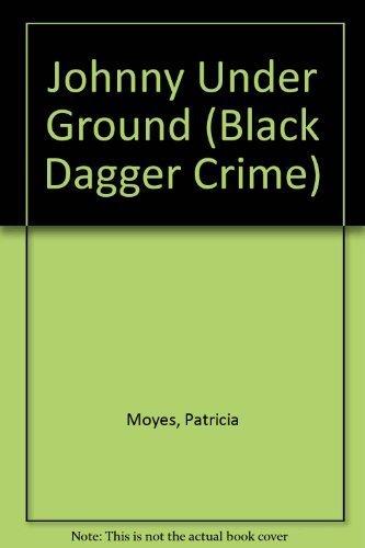 9780862207892: Johnny Under Ground (Black Dagger Crime)
