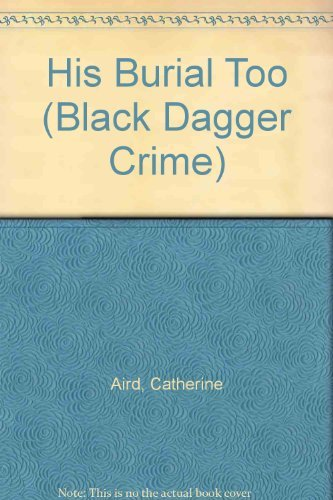 9780862208080: His Burial Too (Black Dagger Crime)