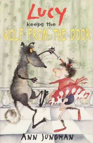 9780862208738: Lucy Keeps the Wolf from the Door (Swift Books)