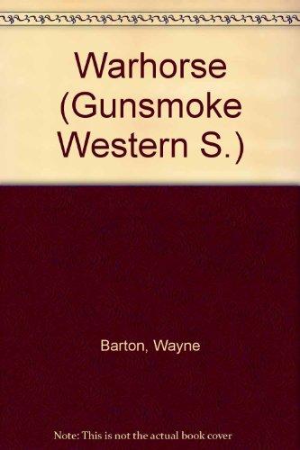 9780862209278: Warhorse (Gunsmoke Western)