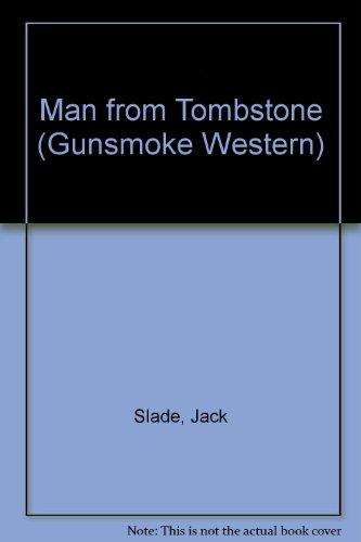 Man from Tombstone (Gunsmoke Western): Jack Slade