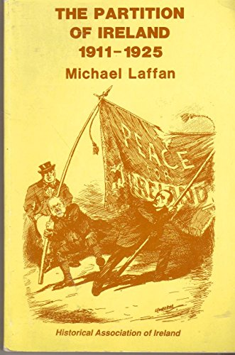 9780862211066: The Partition of Ireland: 1911-1925