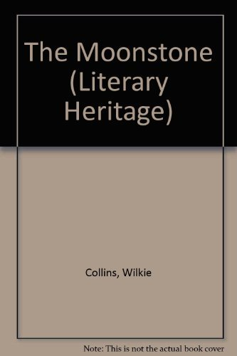 9780862250331: Moonstone, The (Lit. Heritage Collection) (Literary Heritage)