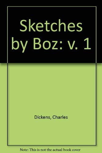 Sketches by Boz, Part 1: Heron Centennial: Charles Dickens