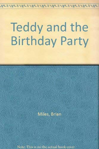 9780862274566: Teddy and the Birthday Party