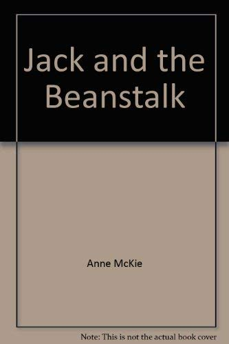 Jack and the Beanstalk (0862275121) by Anne McKie