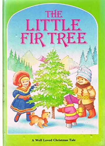 The Little Fir Tree (0862278279) by Anne McKie