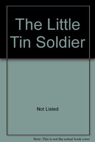 The Little Tin Soldier: Grandreams