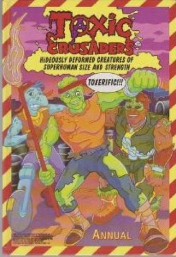 9780862279691: TOXIC CRUSADERS. ANNUAL 1993