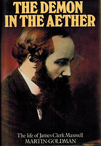 9780862280260: The Demon in the Aether: The Story of James Clerk Maxwell