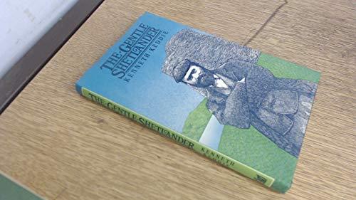 Gentle Shetlander : The Extraordinary Story of an Artist in the Shadows: Keddie, Kenneth