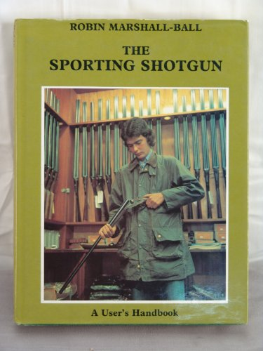 The Sporting Shotgun 9780862300371 We sell Rare, out-of-print, uncommon, & used BOOKS, PRINTS, MAPS, DOCUMENTS, AND EPHEMERA. We do not sell ebooks, print on demand, or other reproduced materials. Each item you see here is individually described and imaged. We welcome further inquiries.