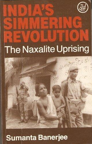 9780862320386: India's Simmering Revolution: The Naxalite Uprising