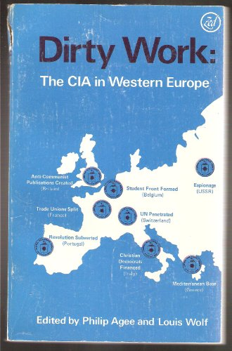 Dirty Work: CIA in Western Europe (Imperialism series) (v. 1)