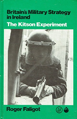 9780862320478: Britain's Military Strategy in Ireland: The Kitson Experiment (English and French Edition)