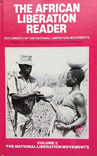 9780862320683: African Liberation Reader: Documents of the National Liberation Movements :Volume 2 The National Liberation Movements