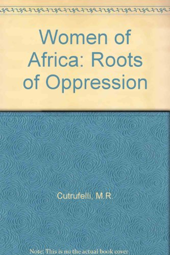9780862320836: Women of Africa: Roots of Oppression