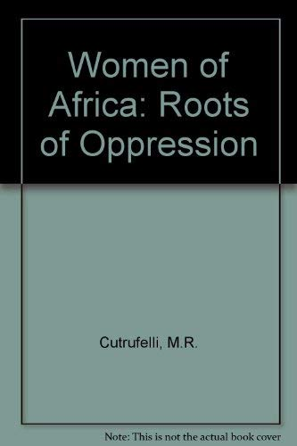 9780862320843: Women of Africa: Roots of Oppression
