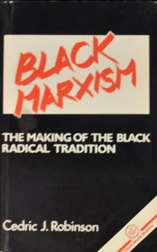 9780862321260: Black Marxism: The Making of the Black Radical Tradition