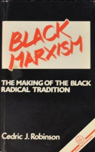 9780862321277: Black Marxism: The Making of the Black Radical Tradition