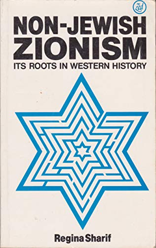 9780862321529: Non-Jewish Zionism: Its Roots in Western History