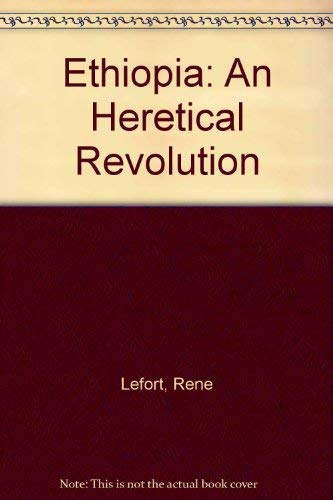 9780862321536: Ethiopia: An Heretical Revolution (Third World studies)