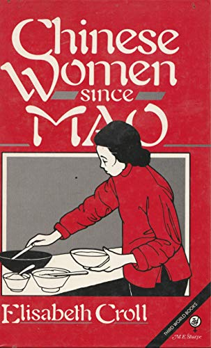 9780862321741: Chinese Women Since Mao (Women in the Third World)
