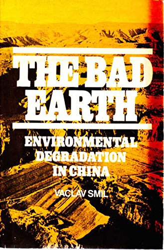 9780862321895: The Bad Earth: Environmental Degradation in China