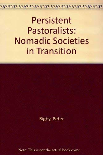 9780862322267: Persistent Pastoralists: Nomadic Societies in Transition (Third World books)