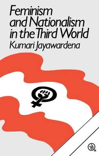 9780862322649: Feminism and Nationalism in the Third World (Third World Books) (Part 2)