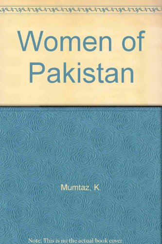 9780862322809: Women of Pakistan: Two Steps Forward, One Step Back?