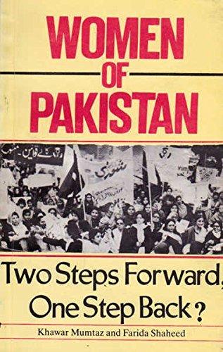 Women of Pakistan: Two Steps Forward, One: Khawar Mumtaz