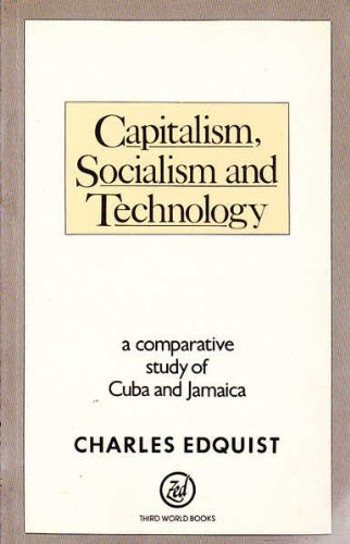 9780862323943: Capitalism, Socialism, and Technology: A Comparative Study of Cuba and Jamaica (Third World Books)