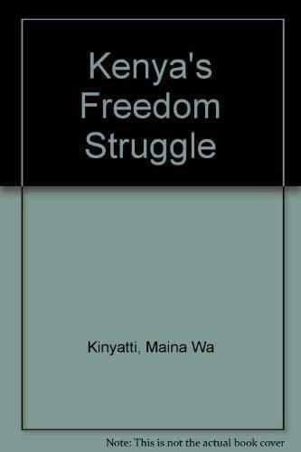 9780862325060: Kenya's Freedom Struggle: The Dedan Kimathi Papers