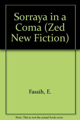 9780862325251: Sorraya in a Coma (Zed New Fiction)
