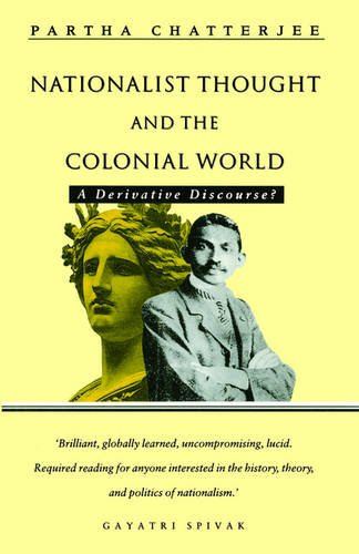 9780862325527: Nationalist Thought and the Colonial World: A Derivative Discourse (Third World books)