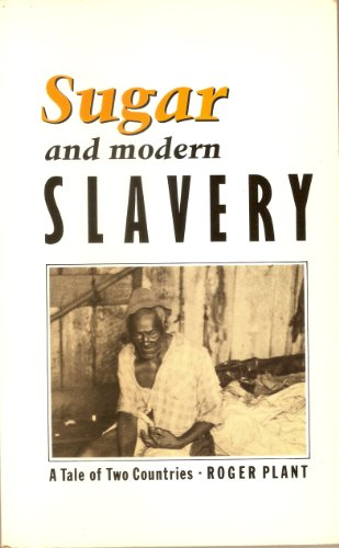 9780862325732: Sugar and Modern Slavery: A Tale of Two Countries